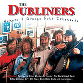 Play & Download Numero 1 Gruppo Folk Irlandese by Dubliners | Napster
