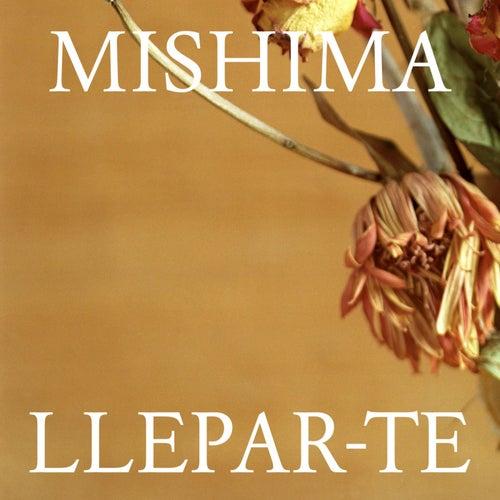 Llepar-te de Mishima