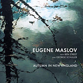 Play & Download Autumn in New England by Eugene Maslov | Napster