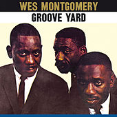 Play & Download The Montgomery Brothers: Groove Yard (Bonus Track Version) by The Montgomery Brothers | Napster