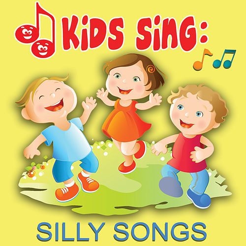 Kids Sing - Silly Songs by Tinsel Town Kids