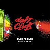 Play & Download Face To Face by Daft Punk | Napster