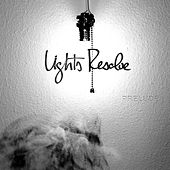 Play & Download Prelude by Lights Resolve | Napster