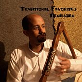Traditional Favorites by Temesgen