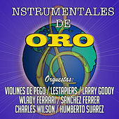 Play & Download Las Instrumentales De Oro (Instrumental) by Various Artists | Napster