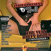 Play & Download The Very Dirty Dozen by Various Artists | Napster