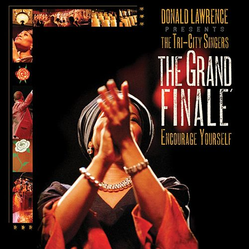 Play & Download Grand Finale' by Donald Lawrence | Napster