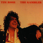 Play & Download The Gambler by Tim Rose | Napster