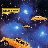 Play & Download Milky Way by Milky Way | Napster