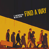 Find A Way by Metropolitan Jazz Affair
