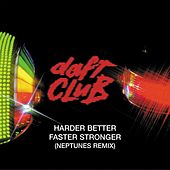 Play & Download Harder Better Faster Stronger by Daft Punk | Napster