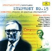 Schnittke: Praeludium In Memoriam Dmitri Shostakovich / Shostakovich: Symphony No. 15 by Gidon Kremer