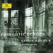 Strauss: Sonata for Violin and Piano Op. 18 / Dvorak: Romantic Pieces for Violin and Piano Op. 75 / Kreisler: Schön Rosmarin; Liebesleid; Syncopation; Marche miniature viennoise by Gidon Kremer
