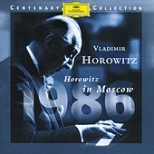 Play & Download Horowitz In Moscow (DG Centenary Edition - 1986) by Vladimir Horowitz | Napster