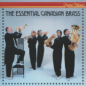 The Essential Canadian Brass by Canadian Brass