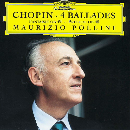 Play & Download Chopin: Ballades Nos.1-4 by Maurizio Pollini | Napster