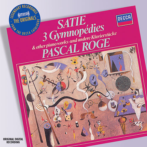 Play & Download Satie: Piano Music by Pascal Rogé | Napster