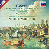 Play & Download Handel: Music for the Royal Fireworks; Water Music Suites by Academy of St. Martin in the Field | Napster