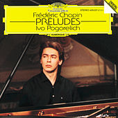 Play & Download Chopin: Preludes Op.28 by Ivo Pogorelich | Napster