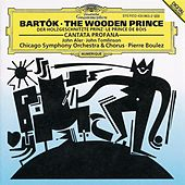 Bartók: The Wooden Prince; Cantata Profana by Various Artists