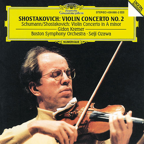 Play & Download Shostakovich: Violin Concerto  No.2 / Schumann/Shostakovich: Violin Concerto in A minor by Gidon Kremer | Napster