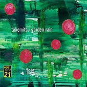 Takemitsu: Garden Rain by Various Artists