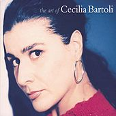 Play & Download Cecilia Bartoli - The Art of Cecilia Bartoli by Various Artists | Napster