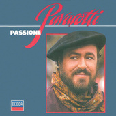 Play & Download Luciano Pavarotti - Passione by Luciano Pavarotti | Napster