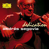 Play & Download Dedication by Andres Segovia | Napster