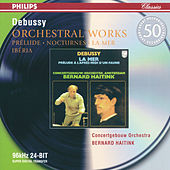 Play & Download Debussy: Orchestral Works by Royal Concertgebouw Orchestra | Napster