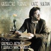 Cafe Sultan by Grzegorz Turnau