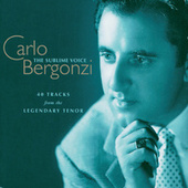 Carlo Bergonzi - The Sublime Voice by Various Artists