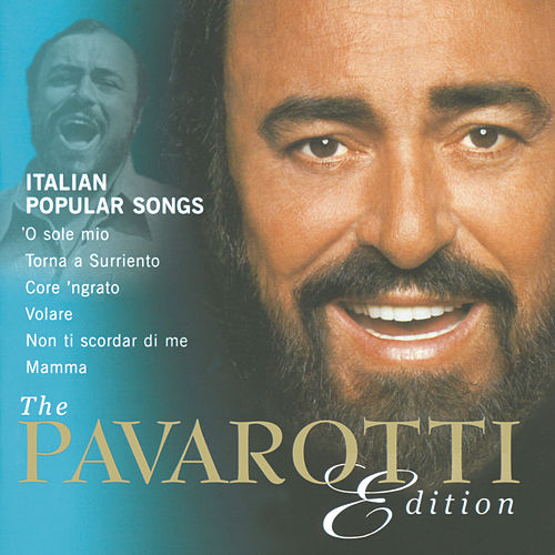 The Pavaroti Edition, Vol.10: Italian Popular Songs by Luciano Pavarotti