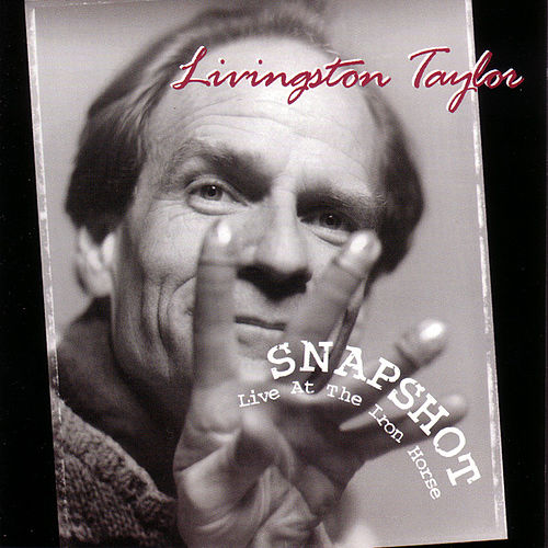 Play & Download Snapshot by Livingston Taylor | Napster
