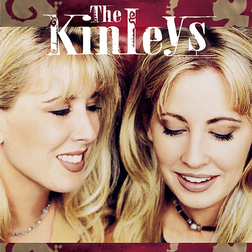 Play & Download Just Between You And Me by The Kinleys | Napster