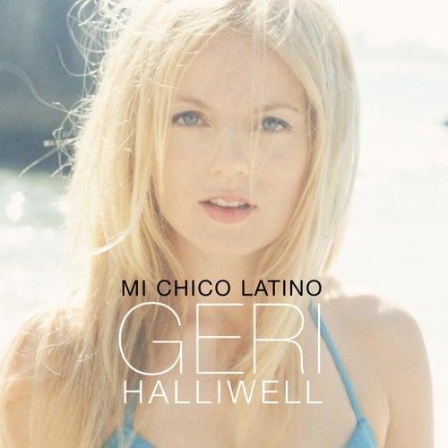 Mi Chico Latino by Geri Halliwell