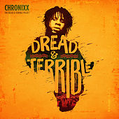 Play & Download Dread & Terrible by Chronixx | Napster