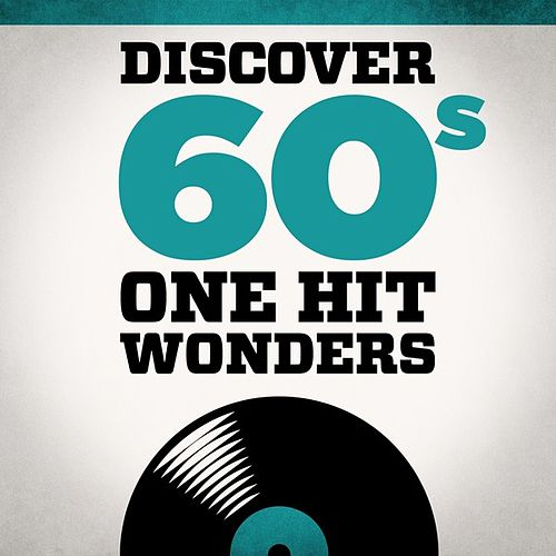 Play & Download Discover 60s One Hit Wonders by Various Artists | Napster