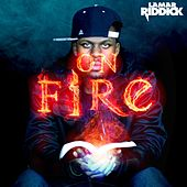 On Fire by Lamar Riddick