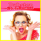 Play & Download Dubstep No. 1 Burner by Various Artists | Napster