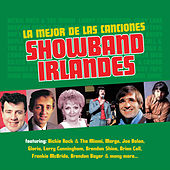 Play & Download La Mejor de las Canciones Showband Irlandés by Various Artists | Napster