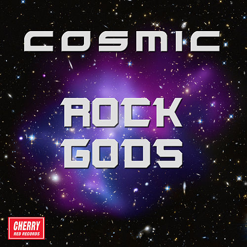 Play & Download Cosmic Rock Gods by Various Artists | Napster