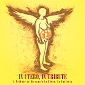 Play & Download In Utero: In Tribute by Various Artists | Napster