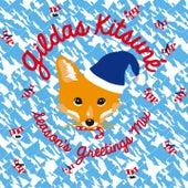 Gildas Kitsuné Season's Greetings Mix by Various Artists