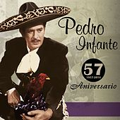 Play & Download 57 Aniversario by Pedro Infante | Napster