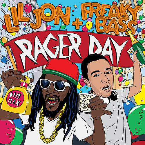 Play & Download Rager Day by Lil Jon | Napster