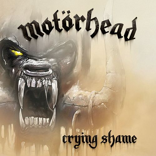 Crying Shame by Motörhead