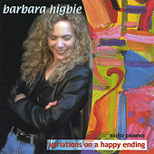 Play & Download Variations On A Happy Ending by Barbara Higbie | Napster