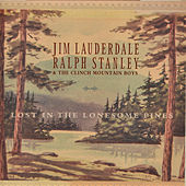 Lost In the Lonesome Pines by Jim Lauderdale
