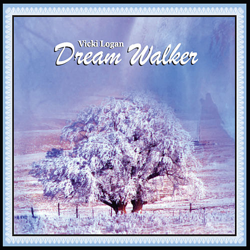 Dream Walker by Vicki Logan